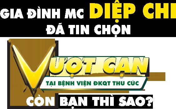 """Gia đình MC Diệp Chi đã tin chọn """"vượt cạn"""" tại Bệnh viện ĐKQT Thu Cúc"""