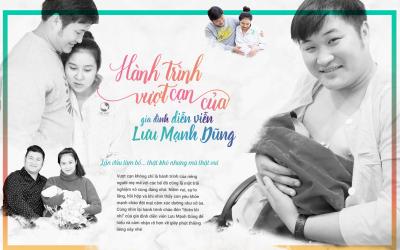 Hành trình vượt cạn của gia đình diễn viên Lưu Mạnh Dũng: Lần đầu làm bố… thật khó nhưng mà thật vui!