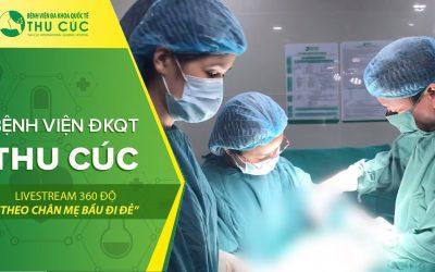 Trực tiếp ca mổ ngôi ngược tại bệnh viện ĐKQT Thu Cúc!!!!